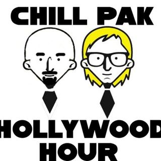 Chillpak Hollywood Hour – Season 2, Episode 54