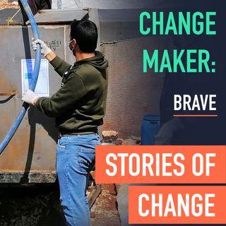 Change Maker: Brave