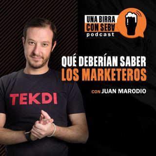 Episodio #8 I Qué deberían saber los marketeros, conversando con Juan Marodio