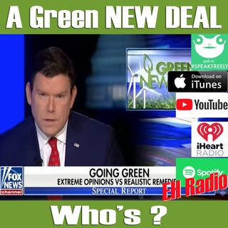 EHR 513 Morning moment GREEN NEW DEAL, Who's? Feb 26 2019