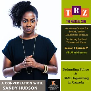 Defunding Police & Black Lives Matter Organizing in Canada by Sandy Hudson