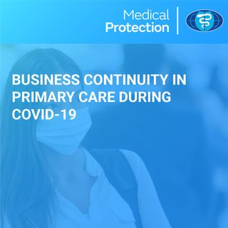 [UK] Business Continuity in Primary Care during COVID-19