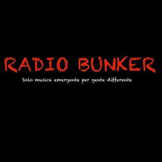 RADIO BUNKER Puntata diciassette