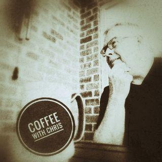 Coffee with Chris