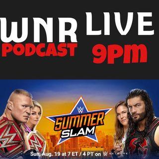 WNR174 WWE SUMMERSLAM 2018 WNRLIVE KICKOFF