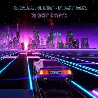 Shark Audio - Night Drive