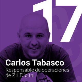 Episodio #17- Cómo gestionar equipos técnicos en remoto con Carlos Tabasco de Z1