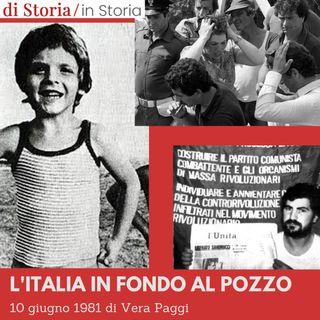 10 giugno 1981 l'Italia in fondo al pozzo di Vera Paggi