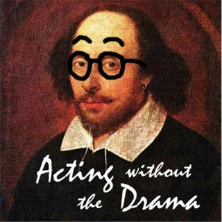 Acting without the Drama