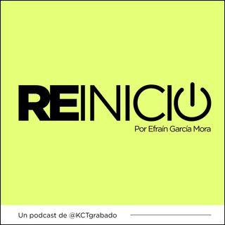 REINICIO 006 | Entrevista con Eme Alfonso
