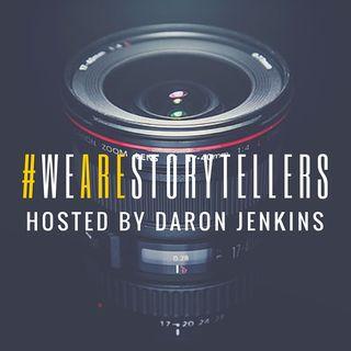 #WeAreStorytellers