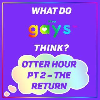 Otter Hour! Otter Hour! Symone, Billie Eilish, Derek Chauvin, and Caitlyn Jenner for Governor?