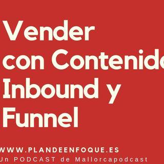 Cómo vender con contenidos, funnel y inbound marketing