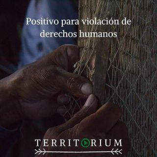 Positivo para violación de derechos humanos