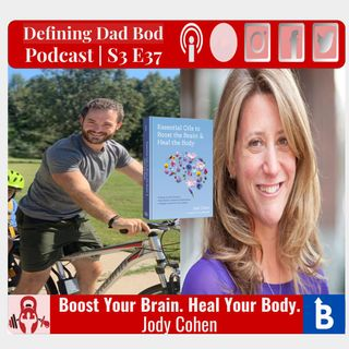S3 E37 - Boost Your Brain. Heal Your Body. | Jodi Cohen