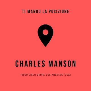 Charles Manson - 10050 Cielo Drive, Los Angeles (USA)