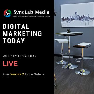Digital Marketing Today EP 7 - Lissa Duty, Rocks Digital