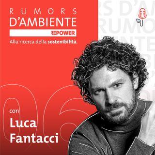 Luca Fantacci - Rumors d'ambiente