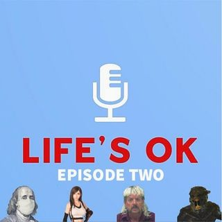 Life's Ok Episode 2: The Doom Abomination