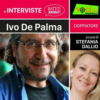 IVO DE PALMA su VOCI.fm - clicca PLAY e ascolta l'intervista
