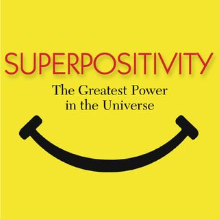 Episode 1: What Is Superpositivity?