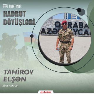 Tahirov Elşən | 9 oktyabr - Hadrut döyüşü