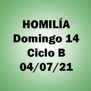 Homilía Domingo 14 del año. 4 julio 2021. Ciclo B. P. A.