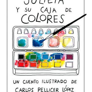 Julieta y su caja de colores,cuento infantil de Carlos Pellicer Lopez