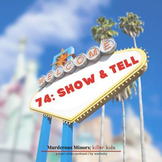 74: Show and Tell - Troy Kell - Sandy Shaw
