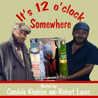 IT's 12 O'Clock Somewhere with Candelo Kimbisa and Ancestor Healing