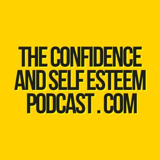 Why I Set Up A Podcast on Confidence and Self Esteem