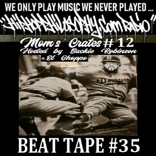 Beat Tape #35 - Moms Crates #12 - HipHop Philosophy Radio