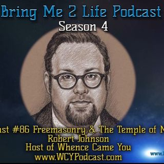Ep. 86 Freemasonry & the Temple of Man