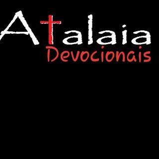 Por Este Motivo Orava Eu - Devocional Atalaia 11-05-20
