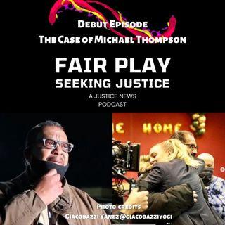 FairPlay Ep1 | Michael Thompson