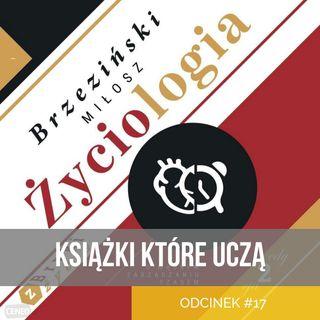 KKU#17 - Życiologia - Miłosz Brzeziński