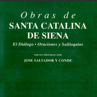 EL DIÁLOGO de Santa Catalina, capítulo 2-2 / El Santo Deseo es más que sentimiento