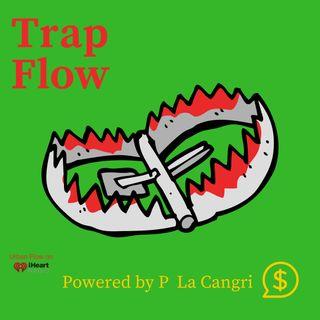 Trap Flow Powered by P La Cangri