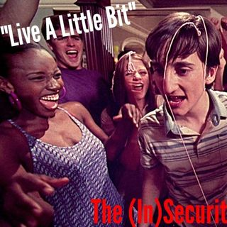 6. Live A Little Bit - Ep 31