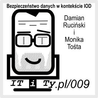 ITiTy#009 Bezpieczeństwo danych w kontekście Inspektora Ochrony Danych - Monika Tośta