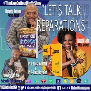 """Let's Talk Reparations"" feat. Pastor Demeris Johnson & Atty Nkechi Taifa - PT 2"