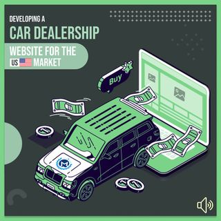 Developing a Car Dealership Website for the US Market