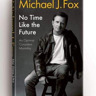 "Celebrity Book Review: Michael J. Fox ""No Time Like The Future"". Thanks MJF & his Great Foundation"