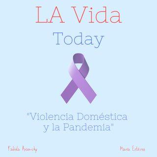 Violencia Doméstica y la Pandemia