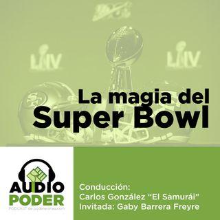 Audiopoder 05 - La magia del Super Bowl