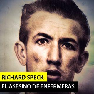 Richard SPECK | ASESINO DE ENFERMERAS