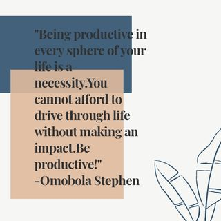 Episode 21: How You Can Be Productive In Life