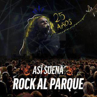 Así suena Rock al Parque