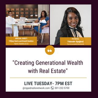 Creating Generational Wealth with Real Estate