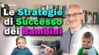 Le Strategie di Successo dei Bambini